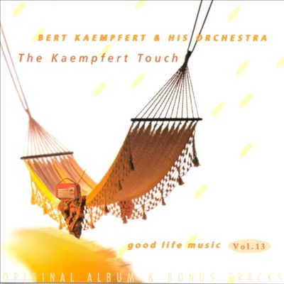 The Kaempfert Touch