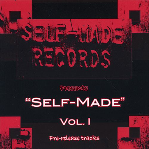 Self-Made, Vol. 1: Pre-Released Tracks