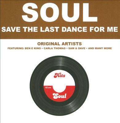 Soul: Save the Last Dance for Me