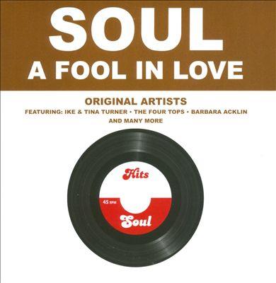 Soul: A Fool in Love
