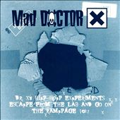 Mad Doctor X's Hip Hop Experiment Escapes from the Lab