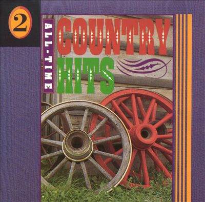 All-Time Country Hits, Vol. 2