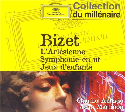 Bizet: L'Arlésienne; Symphonie en ut; Jeux d'enfants
