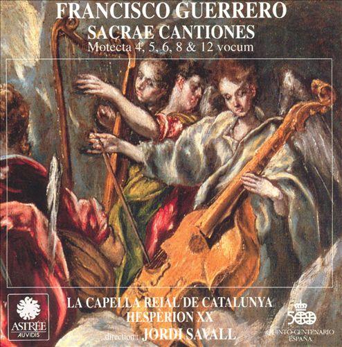 Francisco Guerrero: Sacrae Cantiones; Motets