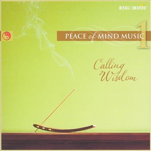 Peace of Mind Music, Vol. 1: Calling Wisdom