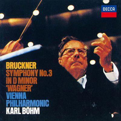 Bruckner: Symphony No. 3 in D minor 'Wagner'