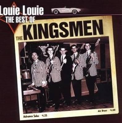 Louie Louie: The Best of the Kingsmen
