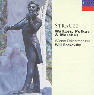 Strauss: Waltzes, Polkas & Marches