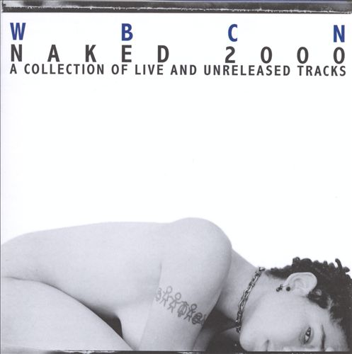 WBCN Naked 2000