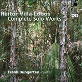 Heitor Villa-Lobos: Complete Works for Guitar