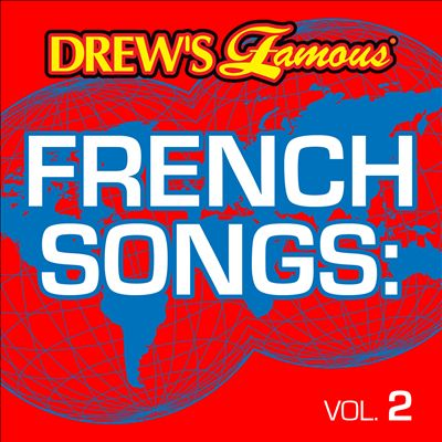 Drew's Famous French Songs