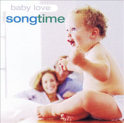 Baby Love: Song Time