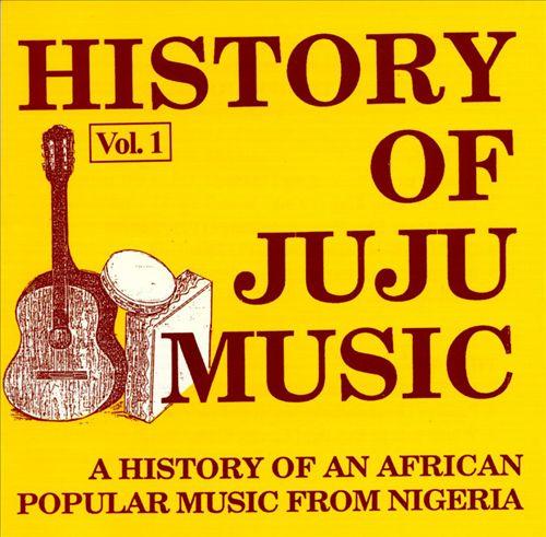 History of Juju Music, Vol. 1