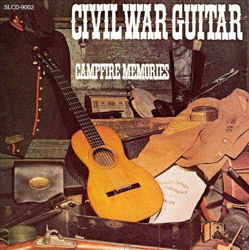 Civil War Guitar: Campfire Memories