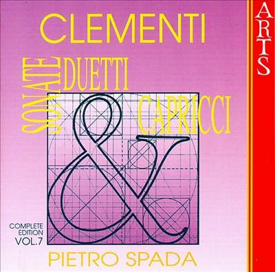 Clementi: Sonate, Duetti & Capricci, Vol. 7