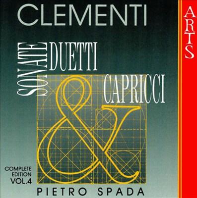 Clementi: Sonate, Duetti & Capricci, Vol. 4
