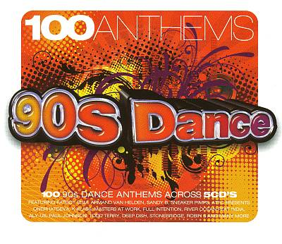 100 Anthems: 90's Dance