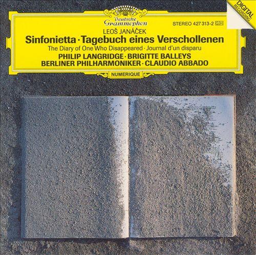Janácek: Sinfonietta; Tagebuch eines Verschollenen