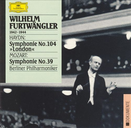 "Haydn: Symphonie No. 104 (""London""); Mozart: Symphonie No. 39"