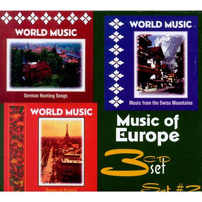 Music of Europe, Set #2: German Hunting Songs/Songs Of France/Music From The Swiss Moun