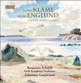 Uuno Klami, Einar Englund: Violin Concertos