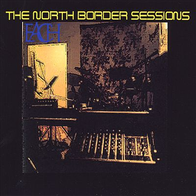 The North Border Sessions