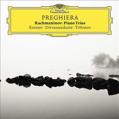 Preghiera: Rachmaninov Piano Trios