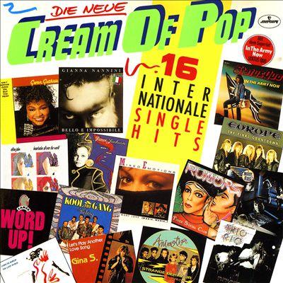 Die Neue Cream of Pop: 16 Internationale Single Hits