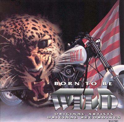 Born to Be Wild, Vol. 1 [Madacy]