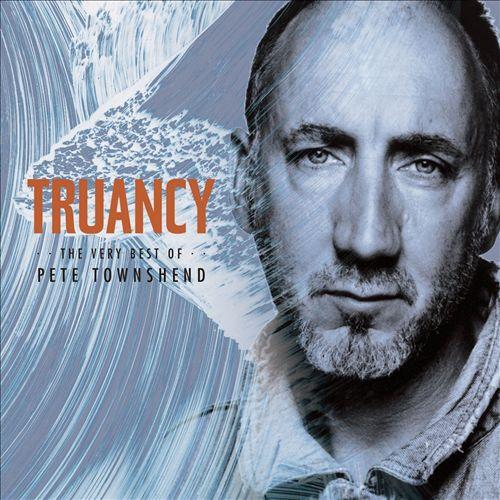 Truancy: The Best of Pete Townshend