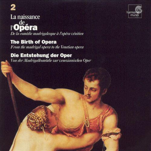 La naissance de l'opéra