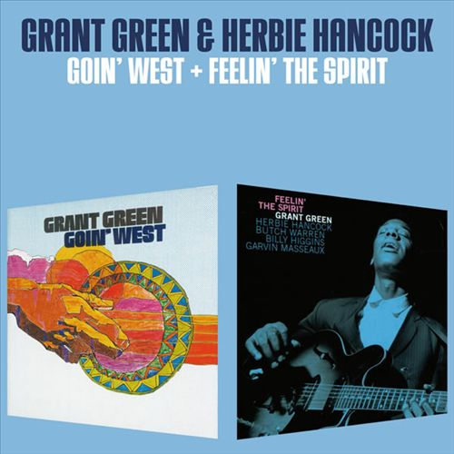 Goin' West/Feelin' the Spirit