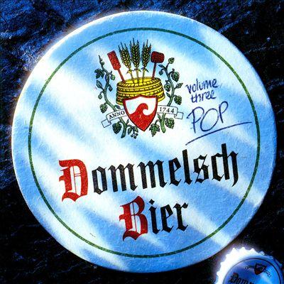 Dommelsch Bier, Vol. 3: Pop