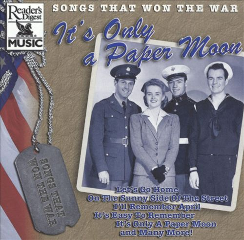It's Only a Paper Moon: Songs That Won the War
