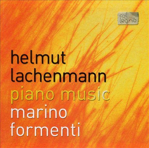 Helmut Lachenmann: Piano Music