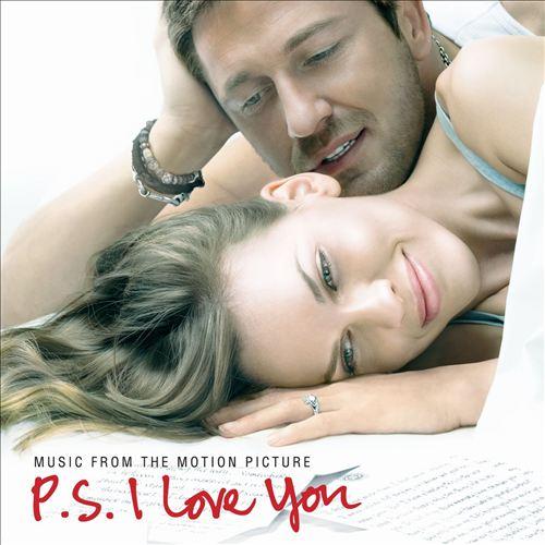 P.S. I Love You [Original Motion Picture Soundtrack]