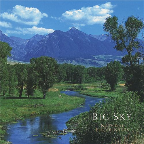 Natural Encounters: Big Sky