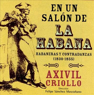 En un Salon de la Habana: Habaneras y Contradanzas