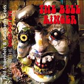 The Bell Ringer - Live at the Shot-Out Eye