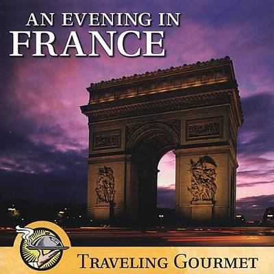 An Evening in France: Traveling Gourmet