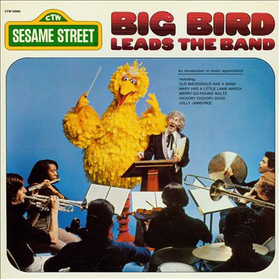 Sesame Street: Big Bird Leads the Band