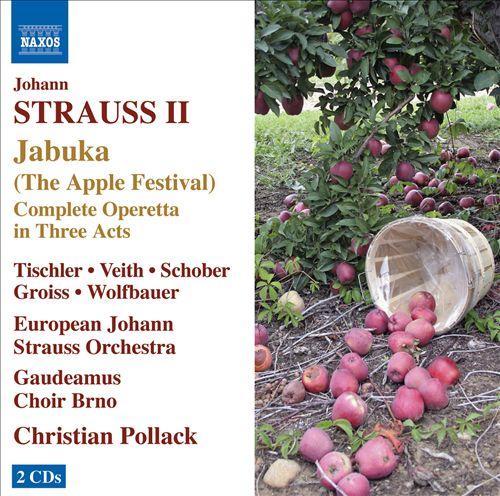 Johann Strauss II: Jabuka (The Apple Festival)
