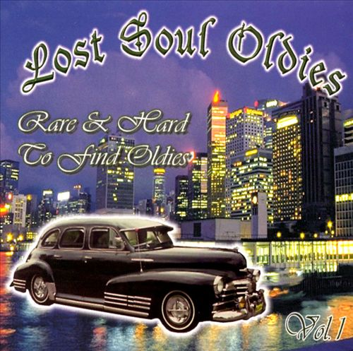 Lost Soul Oldies, Vol. 1
