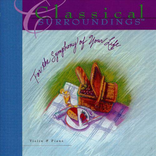 Classical Surroundings: Violin & Piano