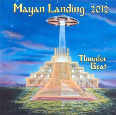 Mayan Landing 2012