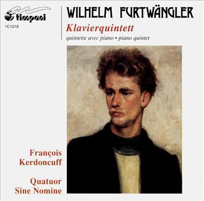Wilhelm Furtwängler: Klavierquintett
