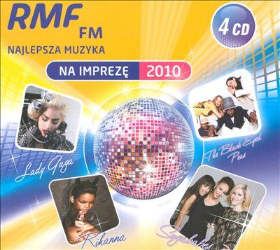 RMF FM Najlepsza Muzyka: Na Imprezę 2010