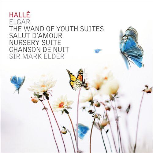 Elgar: Wand of Youth Suites; Salut d'Amour; Nursery Suite; Chanson de Nuit