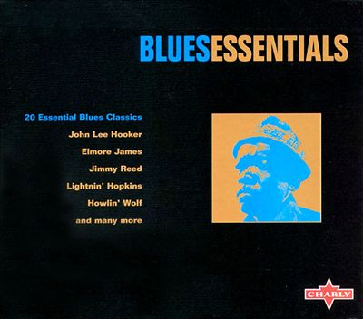 Blues Essentials [Charly]