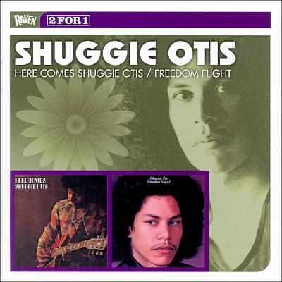 Here Comes Shuggie Otis/Freedom Flight